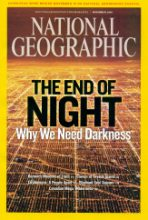 National Geographic Magazine cover feature on the perils of bad nighttime illumination.
