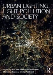 Urban Lighting, Light Pollution and Society